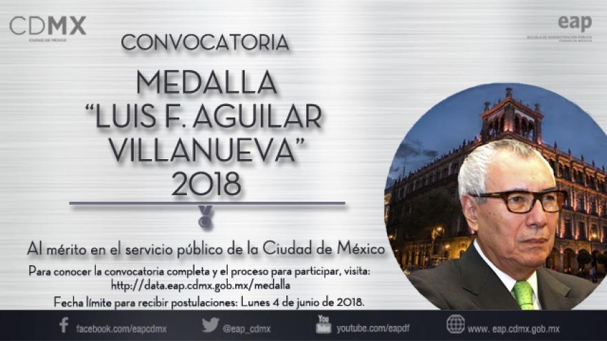 """Medalla """"Luis F. Aguilar Villanueva"""" edición 2018"""