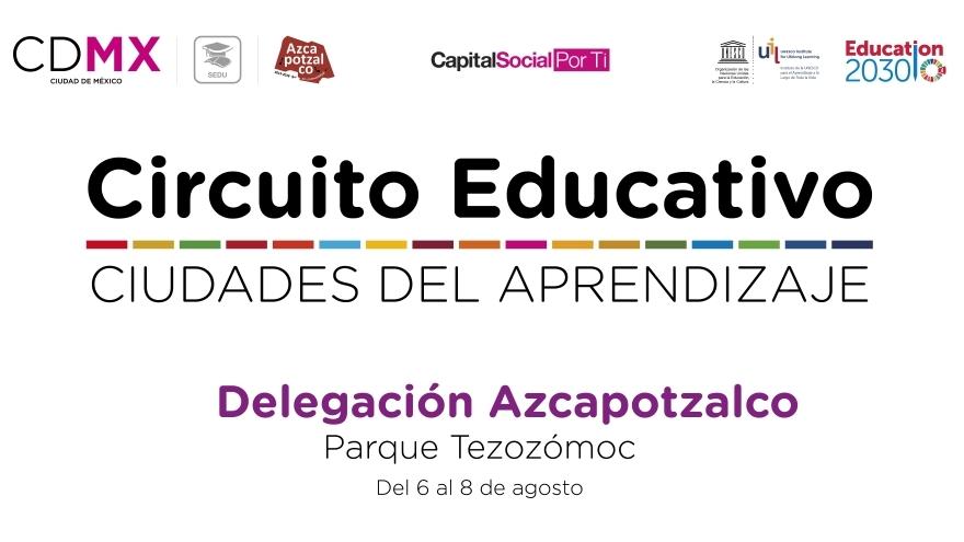 Circuito Educativo Azcapotzalco